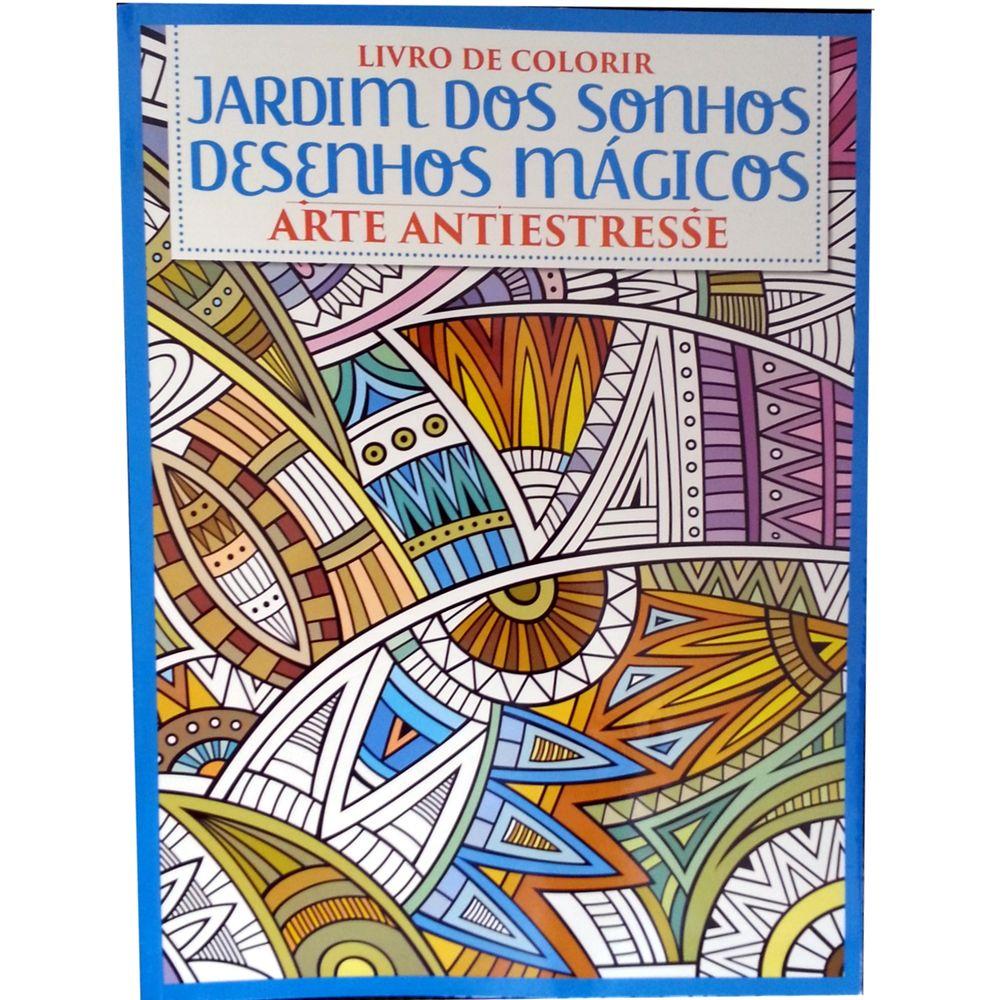 Livro De Colorir Jardim Dos Sonhos Desenhos Magicos Arte